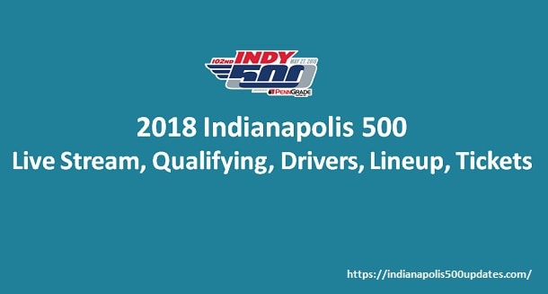 2018 Indianapolis 500 Online