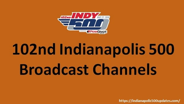 Indy 500 Live Broadcast Channels